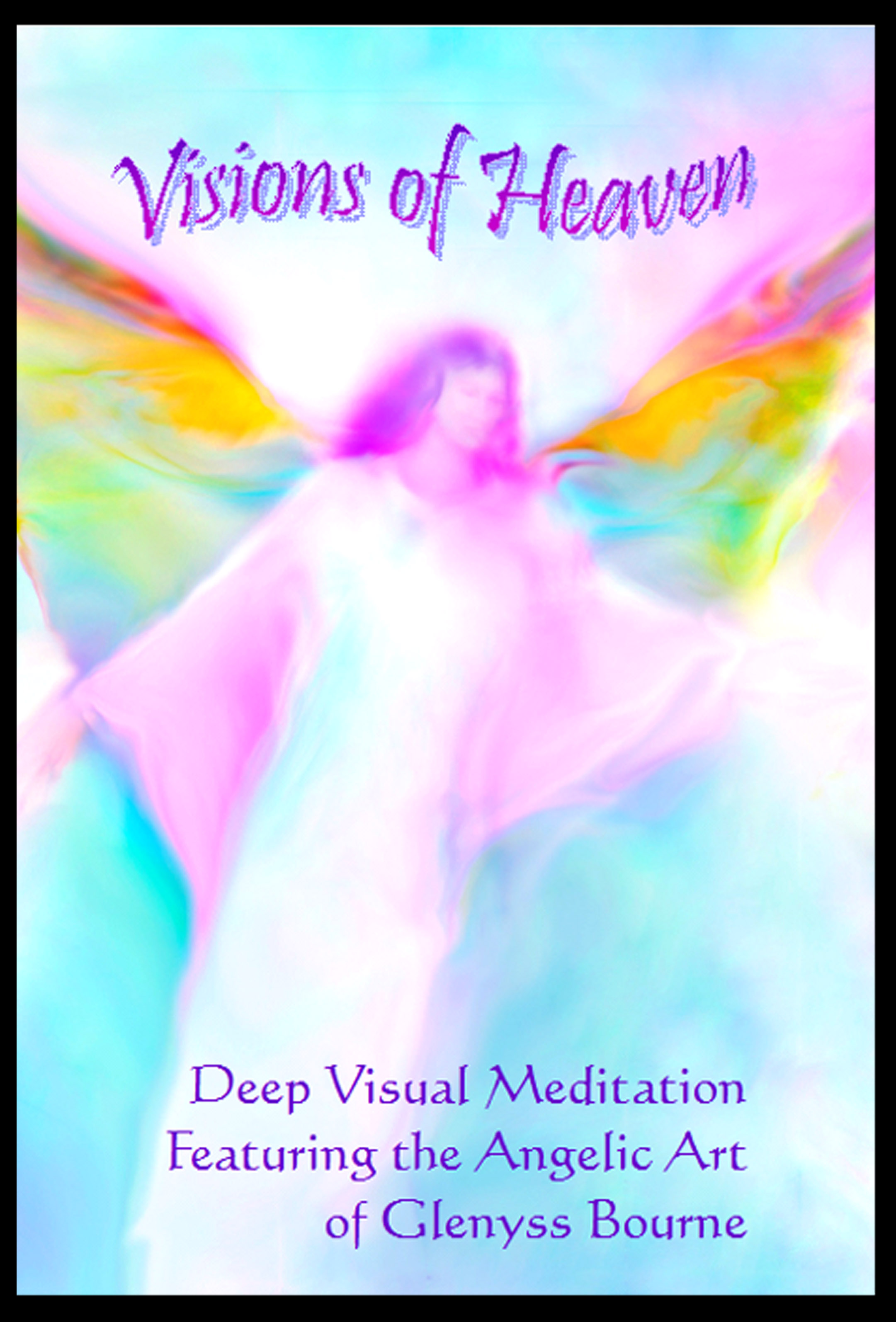 Visions of Heaven Meditation DVD